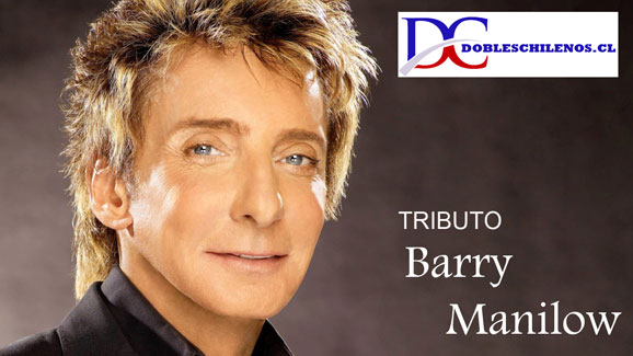 doble chileno de Barry Manilow